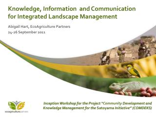 Knowledge, Information  and Communication for Integrated Landscape Management