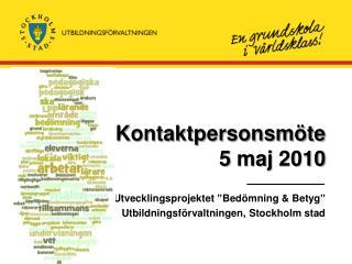 Kontaktpersonsm te  5 maj 2010