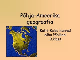 P�hja-Ameerika geograafia