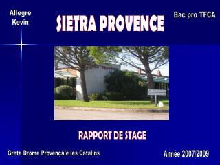 SIETRA PROVENCE