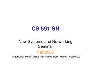 CS 591 SN