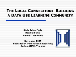 The Local Connection:  Building a Data Use Learning Community