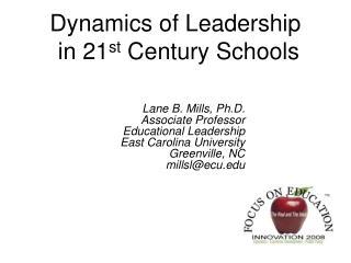 Dynamics of Leadership  in 21 st  Century Schools