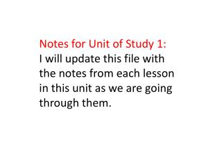Notes for Unit of Study 1: