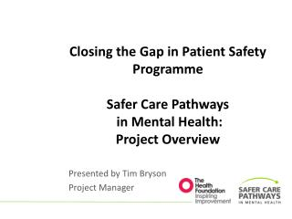 Closing the Gap In Patient Safety Programme