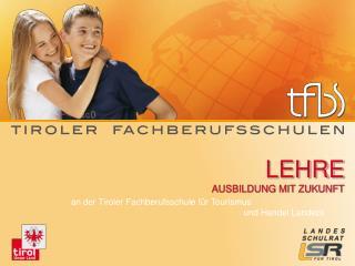 tfbs-landeck.tsn.at tiroler-fachberufsschulen.at