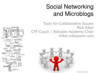 Social Networking and Microblogs