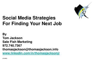 Social Media Strategies  For Finding Your Next Job By  Tom Jackson Sale Fish Marketing
