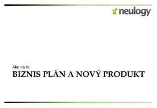 Biznis plán anový produkt