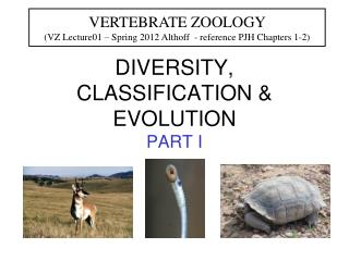 DIVERSITY, CLASSIFICATION & EVOLUTION PART I