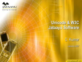 Unicode & W3C Jataayu Software
