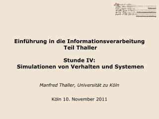 Manfred Thaller, Universit�t zu K�ln K�ln 10. November 2011