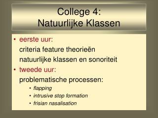 College 4:  Natuurlijke Klassen