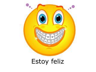 Estoy feliz