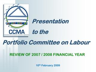 Presentation                      to the  Portfolio Committee on  Labour