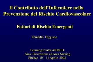 Il Contributo dell'Infermiere nella  Prevenzione del Rischio Cardiovascolare