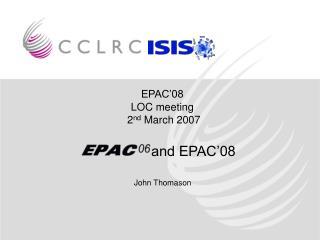 EPAC�08 LOC meeting  2 nd  March 2007
