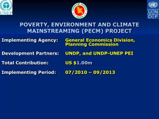 POVERTY, ENVIRONMENT AND CLIMATE MAINSTREAMING (PECM) PROJECT