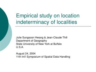 Empirical study on location indeterminacy of localities