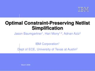 Optimal Constraint-Preserving Netlist Simplification