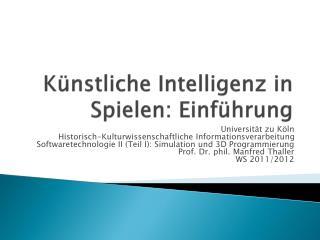 Künstliche Intelligenz in Spielen: Einführung