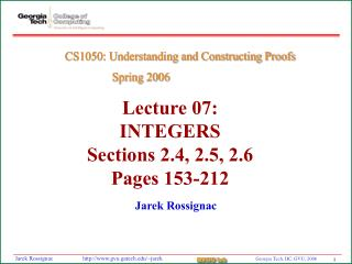 Lecture 07:  INTEGERS Sections 2.4, 2.5, 2.6 Pages 153-212