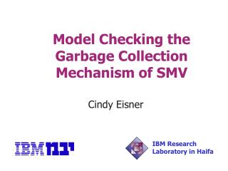 Model Checking the Garbage Collection Mechanism of SMV