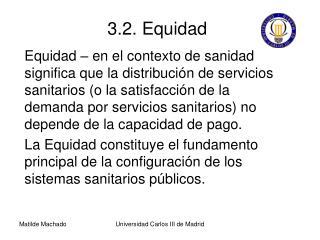 3.2. Equidad