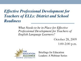 Effective Professional Development for Teachers of ELLs: District and School Readiness