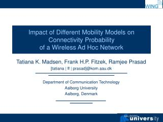 Impact of Different Mobility Models on Connectivity Probability  of a Wireless Ad Hoc Network