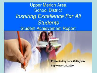 Presented by Jane Callaghan September 21, 2009