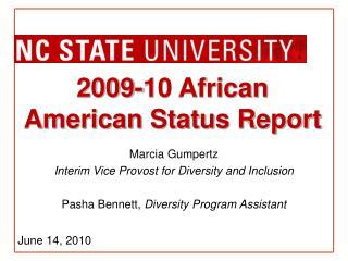 2009-10 African American Status Report