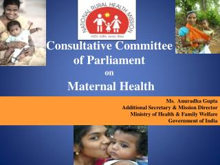 Consultative Committee  of Parliament  on Maternal  Health