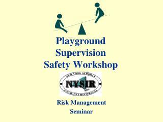 Playground Supervision Safety Workshop