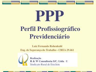 PPP  Perfil Profissiogr fico Previdenci rio