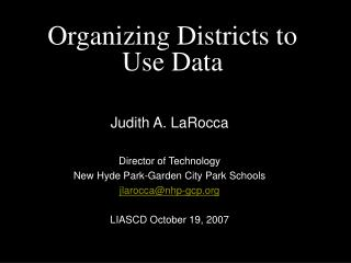 Organizing Districts to Use Data