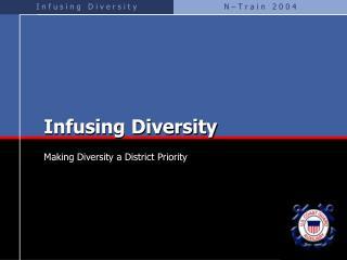 Infusing Diversity
