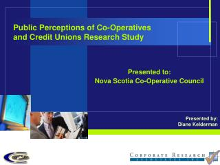 Public Perceptions of Co-Operatives  and Credit Unions Research Study