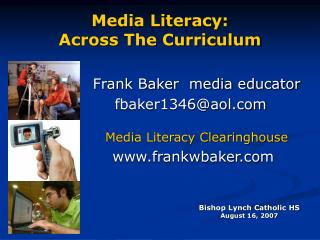 Media Literacy:  Across The Curriculum