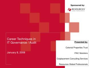 Career Techniques in IT Governance / Audit  January 8, 2008