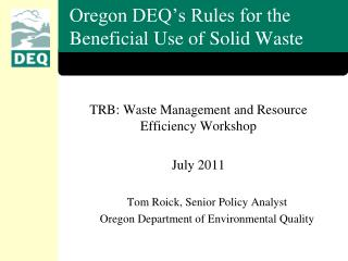 Oregon DEQ's Rules for the Beneficial Use of Solid Waste