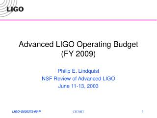 Advanced LIGO Operating Budget (FY 2009)