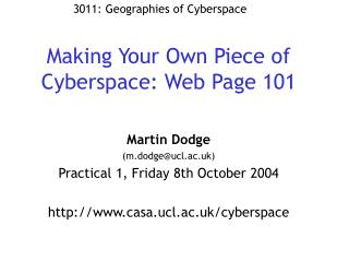 Making Your Own Piece of Cyberspace: Web Page 101