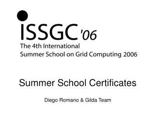 Summer School Certificates Diego Romano & Gilda Team