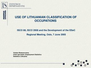 USE OF LITHUANIAN CLASSIFICATION OF OCCUPATIONS
