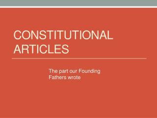 Constitutional Articles