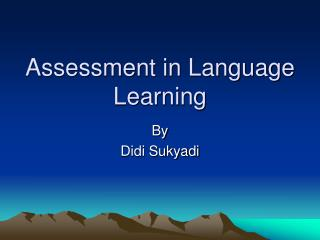 Assessment in Language Learning