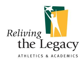 "Reliving the Legacy ""Athletics and Academics"""