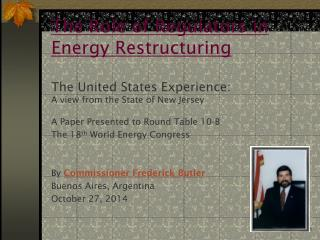 A Paper Presented to Round Table 10-B The 18 th  World Energy Congress
