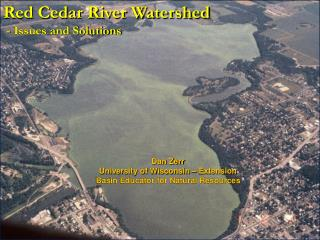 Red Cedar River Watershed  - Issues and Solutions
